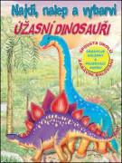 Pracovní sešit Najdi, nalep a vybarvi Úžasní dinosauři