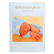 Anne Geddes Kniha Mých Prvních Pět Let modrý kluk CZ