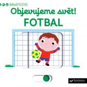 MiniPEDIE - Objevujeme svět! Fotbal