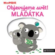 MiniPEDIE – Objevujeme svět!  Mláďátka