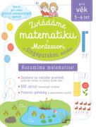 Zvládáme matematiku s Montessori a singapurskou metodou