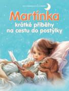 Kniha Martinka - krátké příběhy na cestu do postýlky