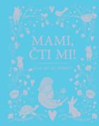 Kniha Mami, čti mi!