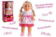 Panenka Barunka chodící a česky zpívající