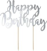 Ozdoba na dort Happy Birthday - stříbrná, 22,5 cm