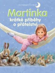 Kniha Martinka - krátké příběhy o přátelství