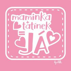 Body dlouhý rukáv s nápisem MAMINKA+TATÍNEK=JÁ růžové vel. 74 - 80