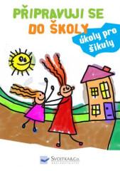 Kniha Připravuji se do školy - úkoly pro šikuly