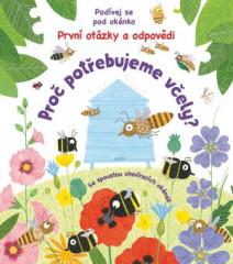 Proč potřebujeme včely? - Podívej se pod okénko - První otázky a odpovědi