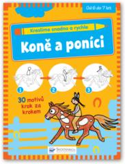 Kreslíme snadno a rychle - Koně a poníci