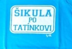 Ponožky s nápisem ŠIKULA PO TATÍNKOVI