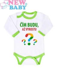 Body s potiskem New Baby ČÍM BUDU AŽ VYROSTU...