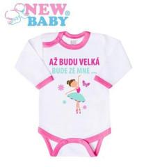Body s potiskem New Baby AŽ BUDU VELKÁ BUDE ZE MNE...
