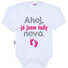 Body s potiskem New Baby Ahoj, já jsem tady nová