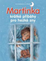 Kniha Martinka - krátké příběhy pro hezké sny