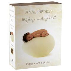 Mých prvních pět let Poklady mého dětství - Anne Geddes