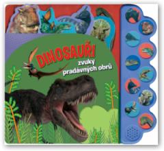 Dinosauři – zvuky pradávných obrů
