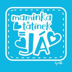Body dlouhý rukáv s nápisem MAMINKA+TATÍNEK=JÁ modré vel. 74 - 80