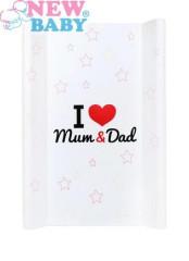 Přebalovací podložka s tvrdou vložkou New Baby I love Mum and Dad bílý 50x70cm