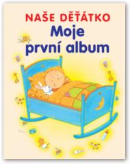 Moje první album - Kniha pro miminka