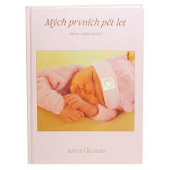 Kniha Mých Prvních Pět Let Růžová holka