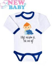 Body s potiskem New Baby KDYŽ JÁ NESPÍM, TAK ANI VY... pro kluka