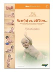Kniha ROZVÍJEJ SE, DĚŤÁTKO... - Eva Kiedroňová