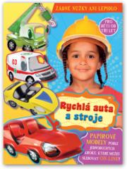 Knížka - Rychlá auta a stroje