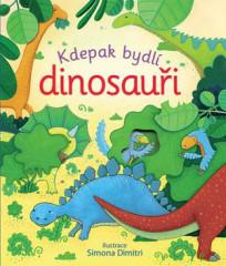 Leporelo Kdepak bydlí dinosauři