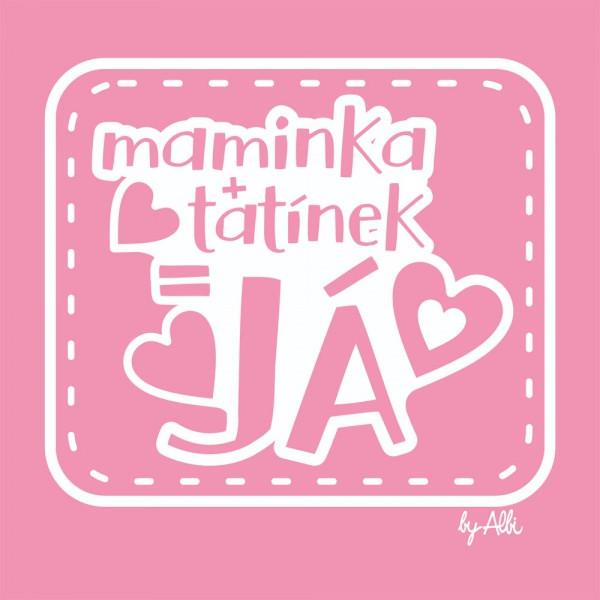 Body dlouhý rukáv s nápisem MAMINKA+TATÍNEK=JÁ vel. 74 - 80 růžové