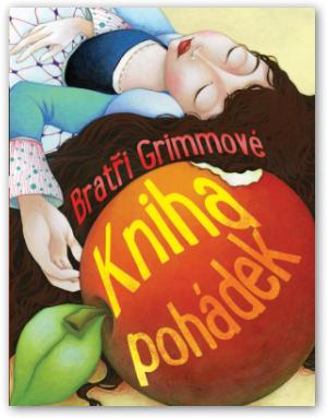 SVOJTKA & Co.,s.r.o. Kniha pohádek - bratři Grimmové