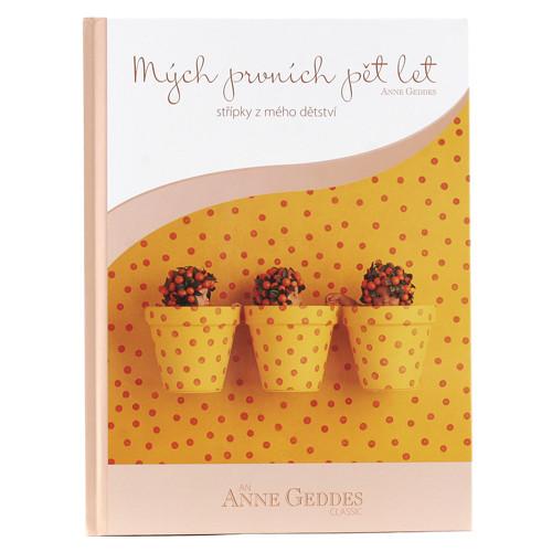 Kniha Mých Prvních Pět Let - Květináče Anne Geddes