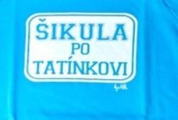 Body dlouhý rukáv s nápisem ŠIKULA PO TATÍNKOVI vel. 74-80