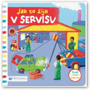 knížka - Jak to žije v servisu