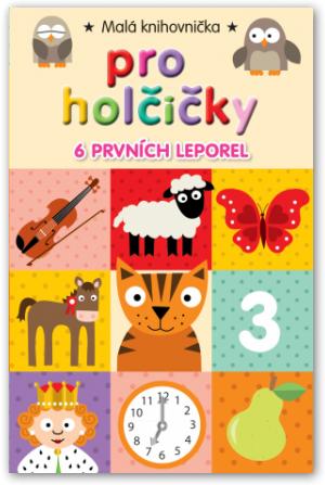 Malá knihovnička pro holčičky - 6 leporel