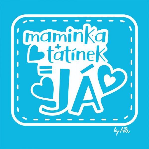 Body dlouhý rukáv s nápisem MAMINKA+TATÍNEK=JÁ vel. 74 - 80 modré